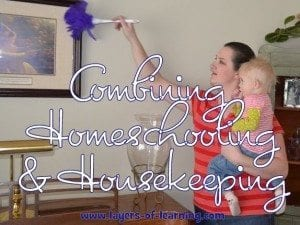 Combining Homeschooling and Housekeeping
