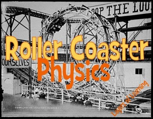 physics coursework roller coasters Students explore the physics exploited by engineers in designing today's roller  coasters, including potential and kinetic energy, friction and gravity during the.