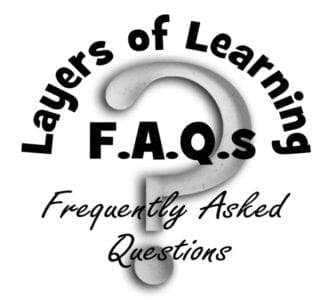 F.A.Q.s – Layers of Learning